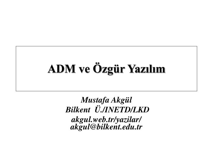 ADM ve Özgür Yazılım