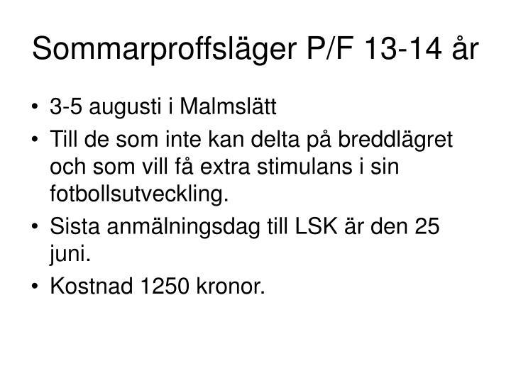 Sommarproffsläger P/F 13-14 år