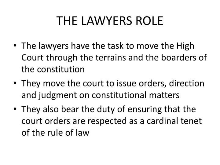 THE LAWYERS ROLE