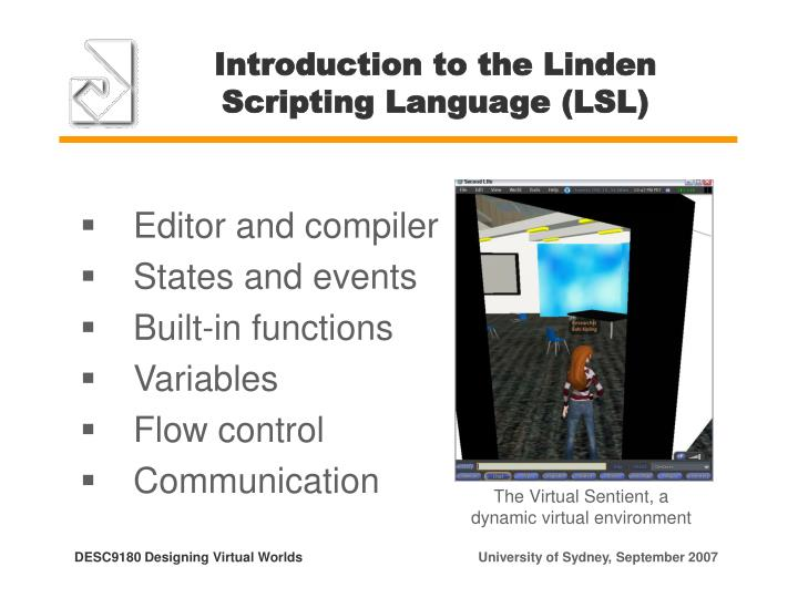 Introduction to the Linden Scripting Language (LSL)