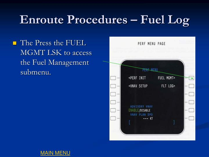 Enroute Procedures – Fuel Log