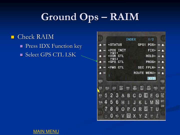Ground Ops – RAIM