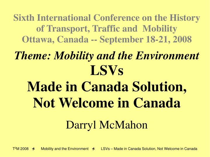 Sixth International Conference on the History of Transport, Traffic and  Mobility