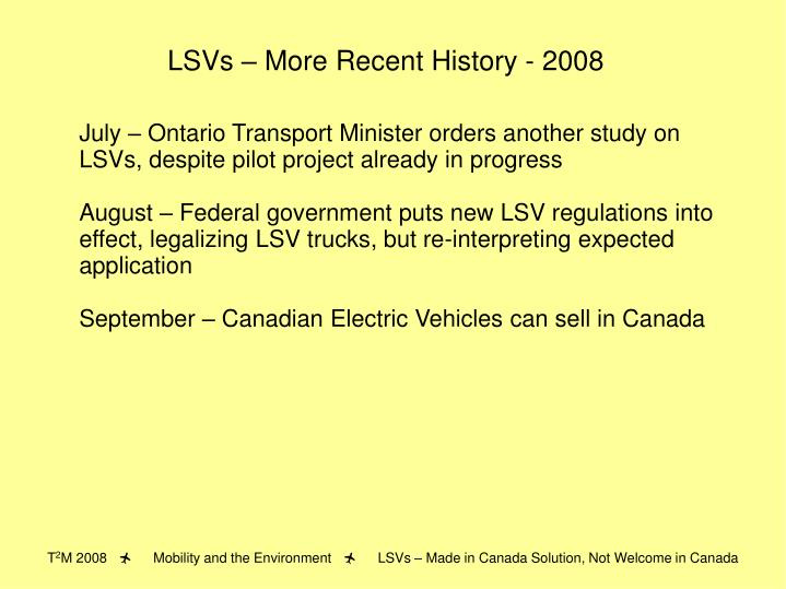 LSVs – More Recent History - 2008