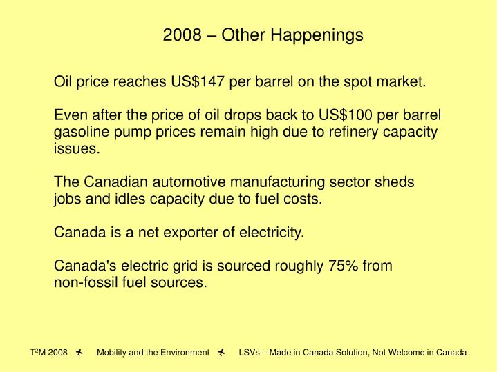 2008 – Other Happenings