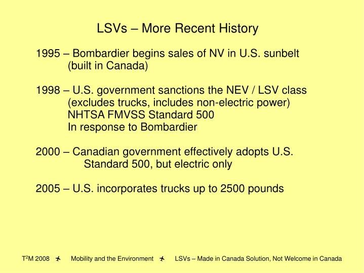 LSVs – More Recent History