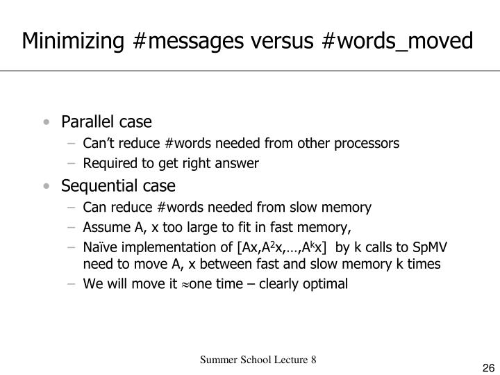 Minimizing #messages versus #words_moved