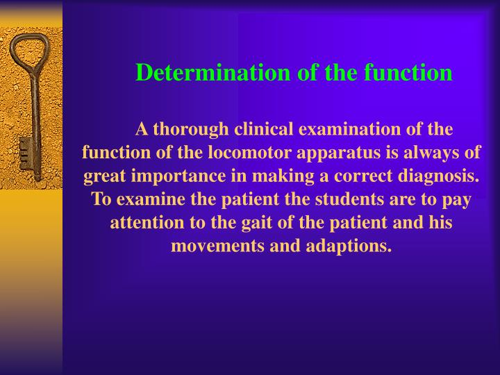 Determination of the function
