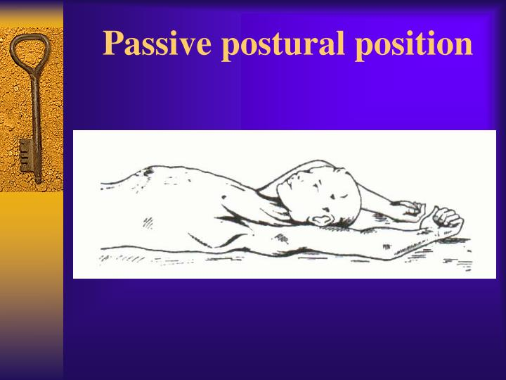 Passive postural position