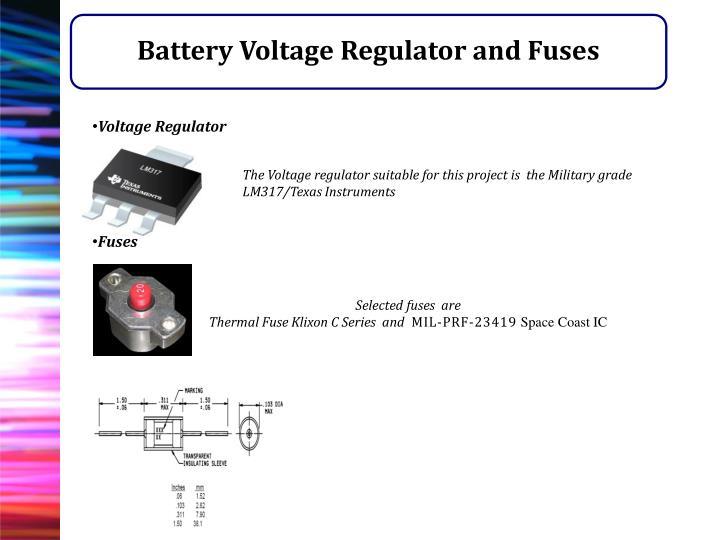 Battery Voltage Regulator and Fuses