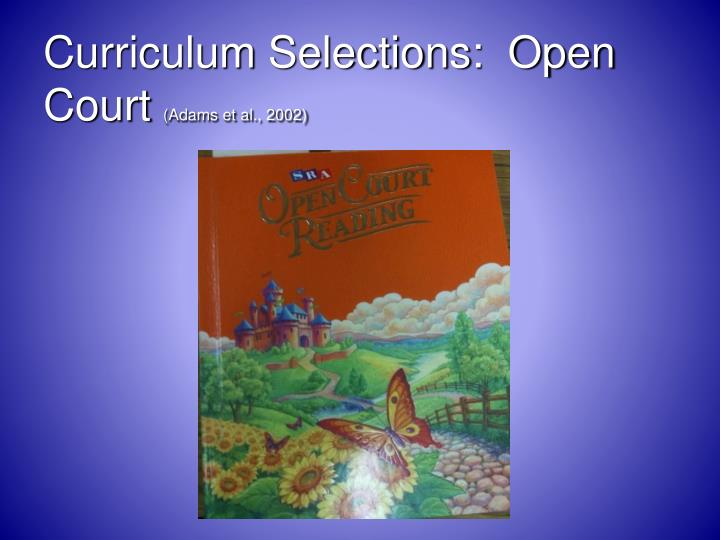 Curriculum Selections:  Open Court