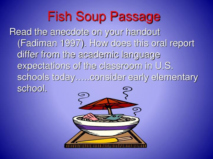 Fish Soup Passage
