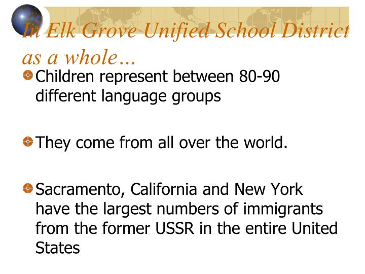 In Elk Grove Unified School District as a whole…