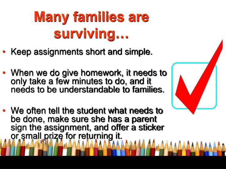 Many families are surviving…