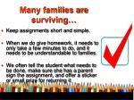 many families are surviving
