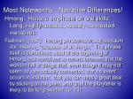 most noteworthy narrative differences