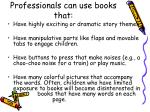professionals can use books that