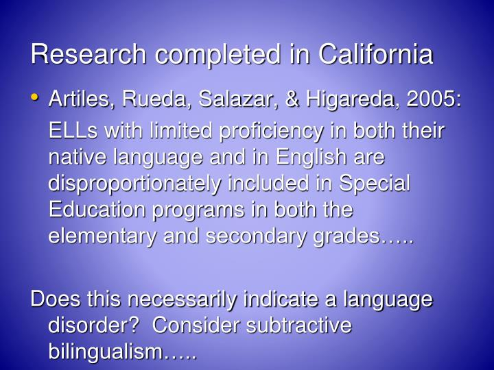 Research completed in California