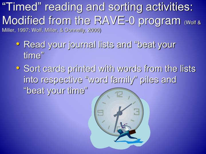 """""""Timed"""" reading and sorting activities:  Modified from the RAVE-0 program"""