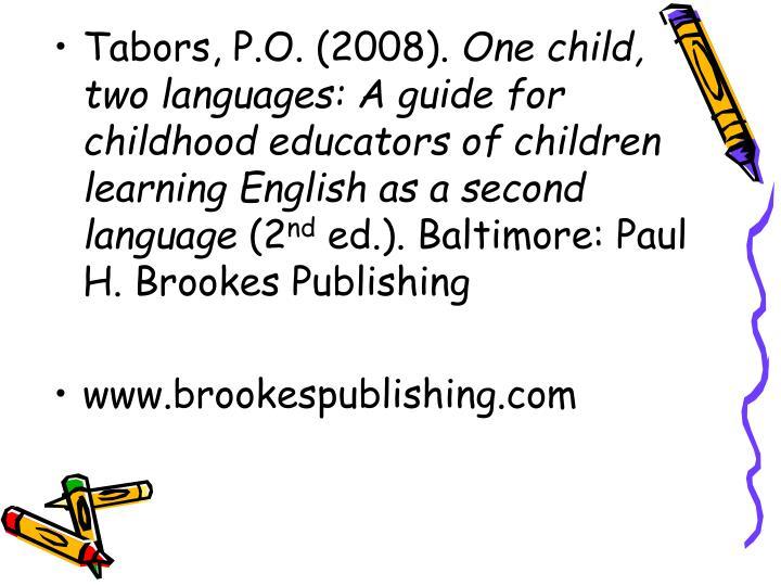 Tabors, P.O. (2008).