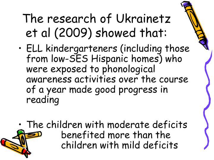 The research of Ukrainetz et al (2009) showed that: