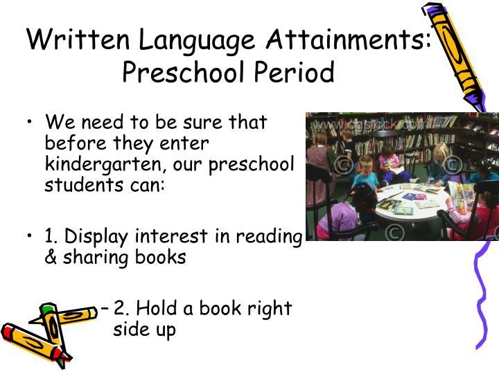 Written Language Attainments: