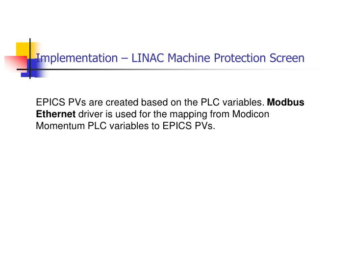 Implementation – LINAC Machine Protection Screen