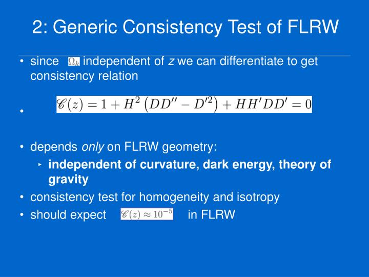2: Generic Consistency Test of FLRW