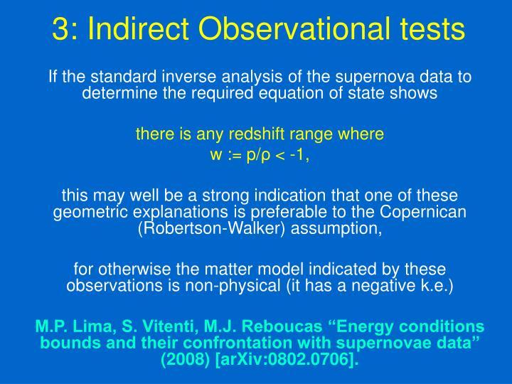3: Indirect Observational tests