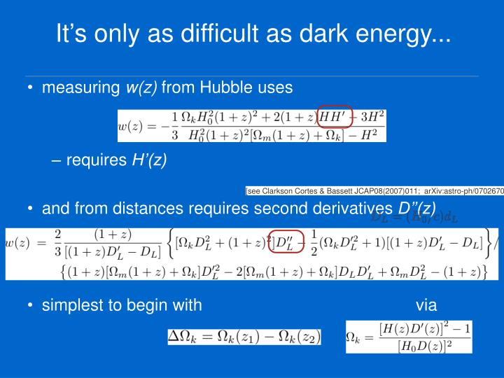 It's only as difficult as dark energy...