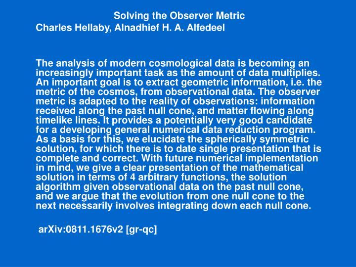 Solving the Observer Metric