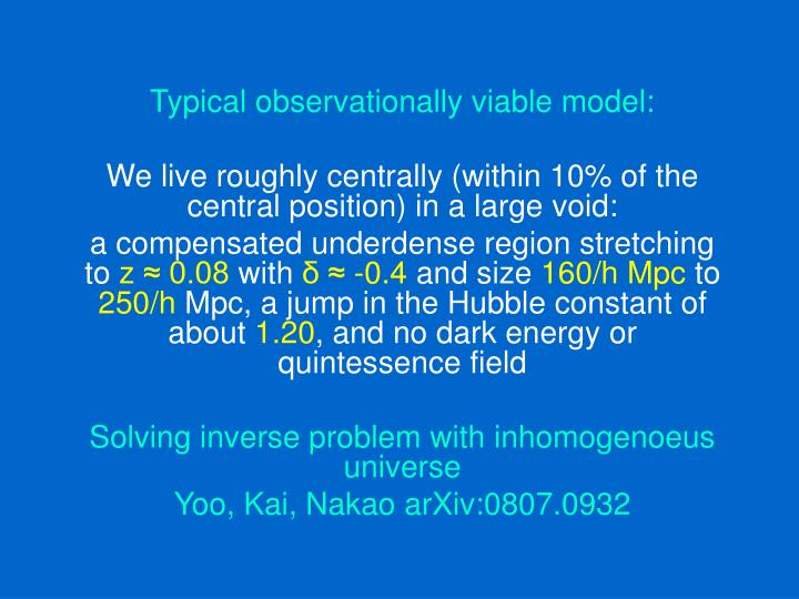 Typical observationally viable model: