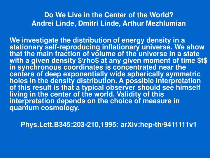Do We Live in the Center of the World?
