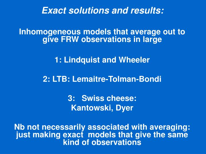 Exact solutions and results: