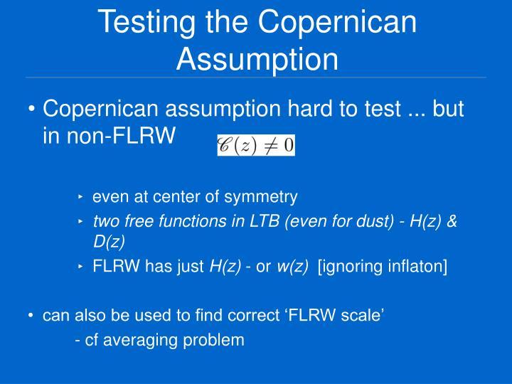 Testing the Copernican Assumption