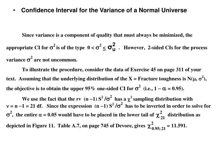 Confidence Interval for the Variance of a Normal Universe