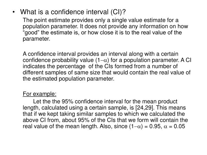 What is a confidence interval (CI)?