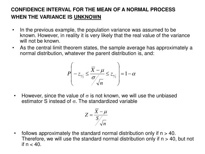 CONFIDENCE INTERVAL FOR THE MEAN OF A NORMAL PROCESS