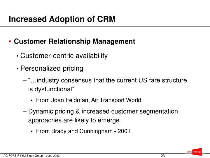 Increased Adoption of CRM