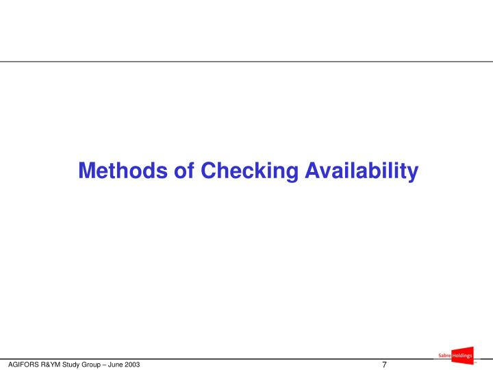 Methods of Checking Availability