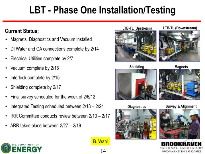 LBT - Phase One Installation/Testing