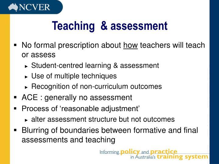 Teaching  & assessment