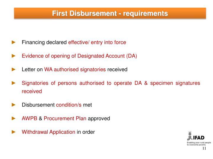 First Disbursement - requirements