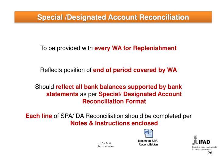Special /Designated Account Reconciliation