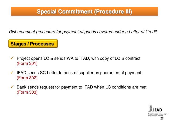 Special Commitment (Procedure III)