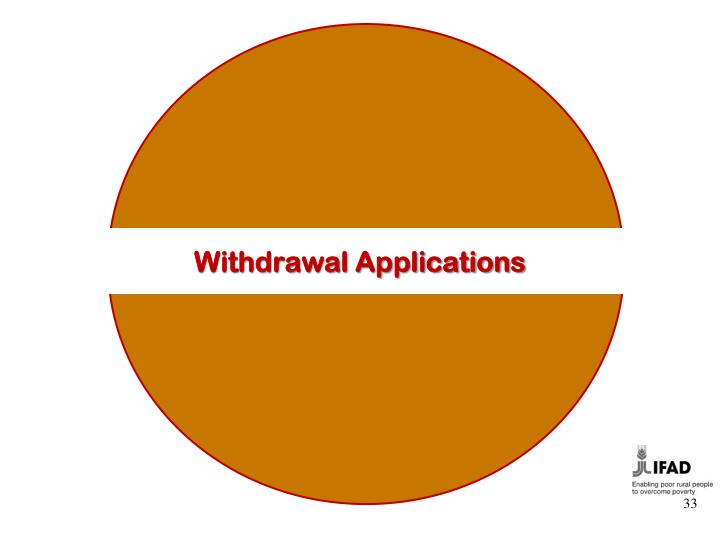 Withdrawal Applications