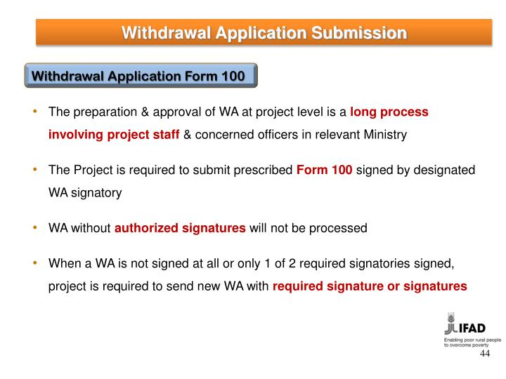 Withdrawal Application Submission