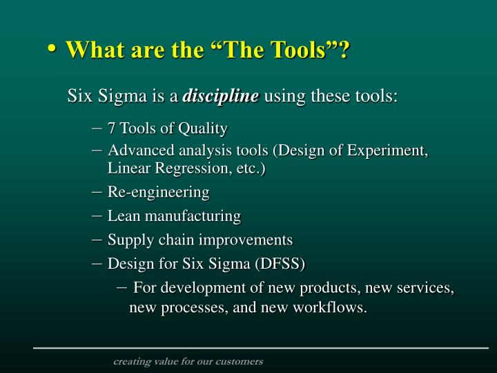 """What are the """"The Tools""""?"""
