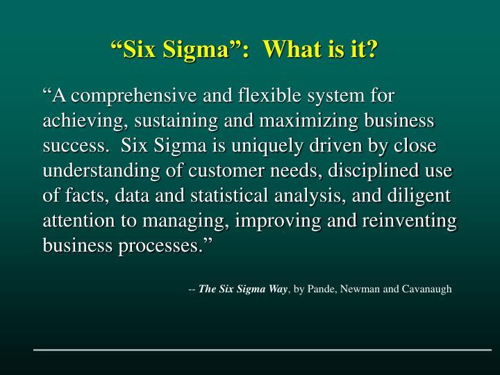 """Six Sigma"""