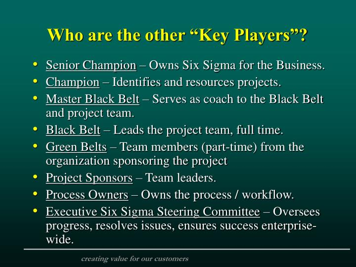 """Who are the other """"Key Players""""?"""